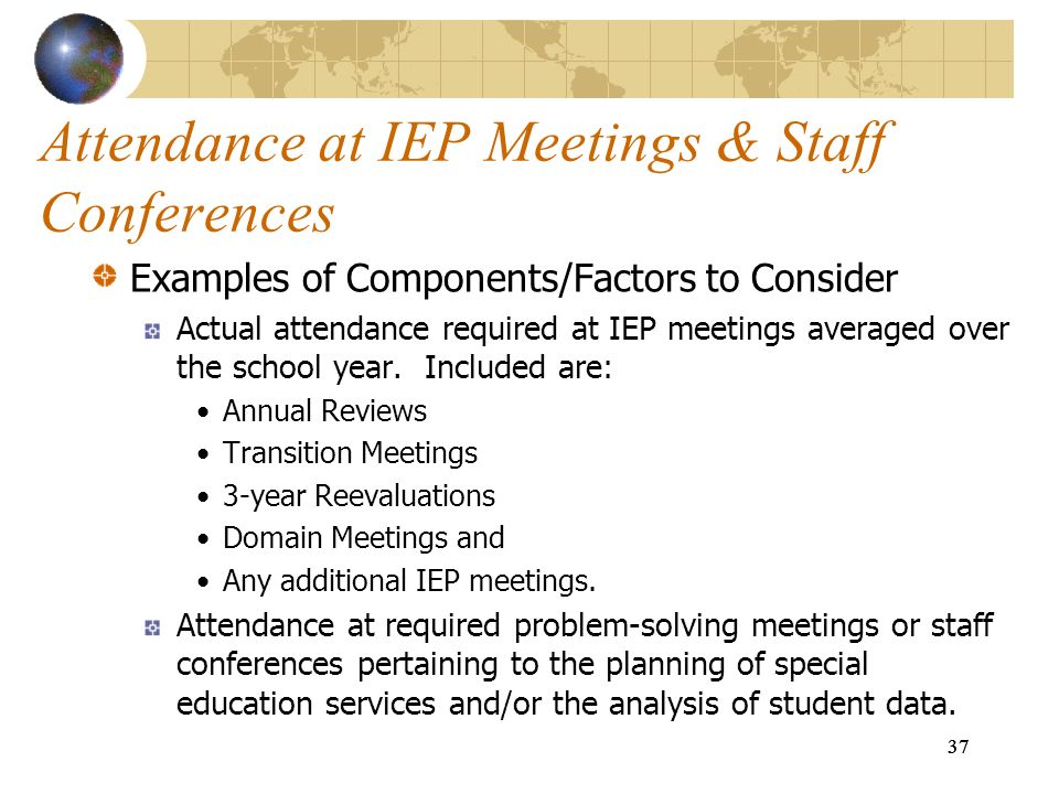 Attendance at IEP Meetings & Staff Conferences