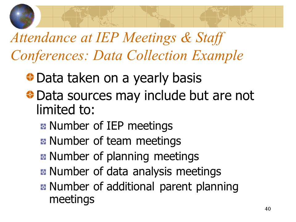 Attendance at IEP Meetings & Staff Conferences: Data Collection Example