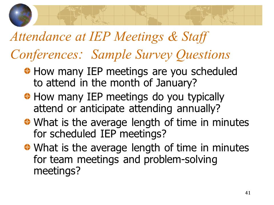 Attendance at IEP Meetings & Staff Conferences: Sample Survey Questions