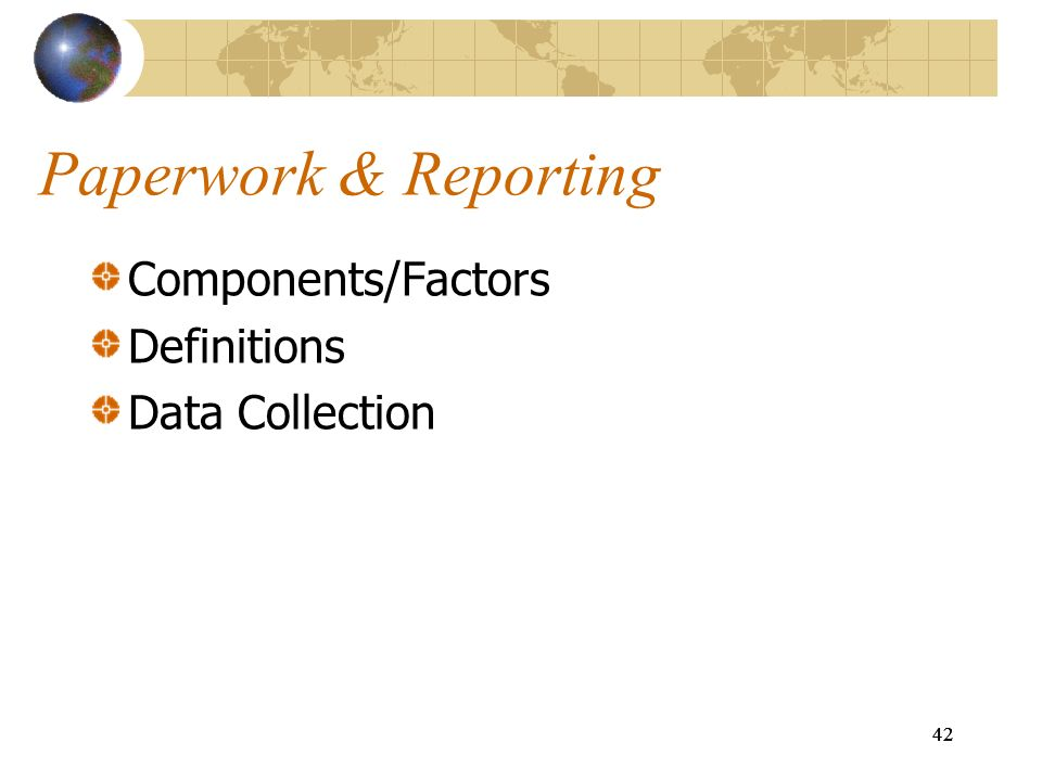 Paperwork & Reporting Components/Factors Definitions Data Collection