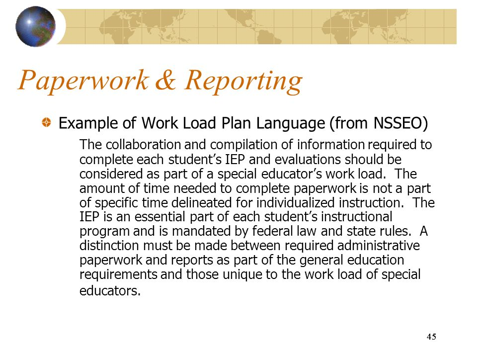 Paperwork & Reporting Example of Work Load Plan Language (from NSSEO)
