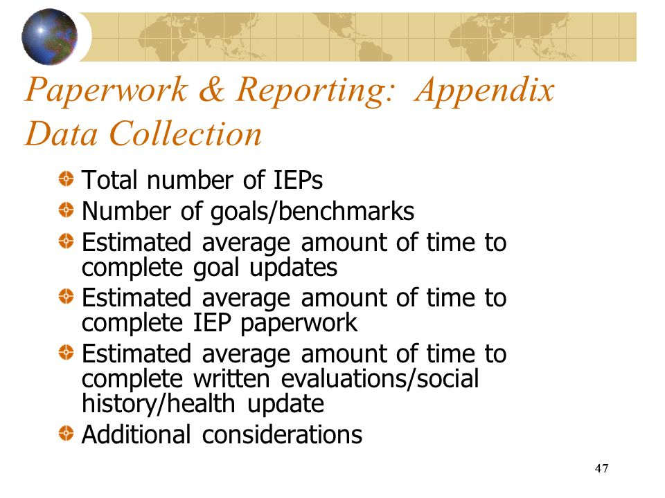 Paperwork & Reporting: Appendix Data Collection