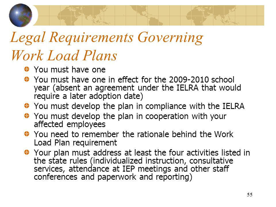 Legal Requirements Governing Work Load Plans