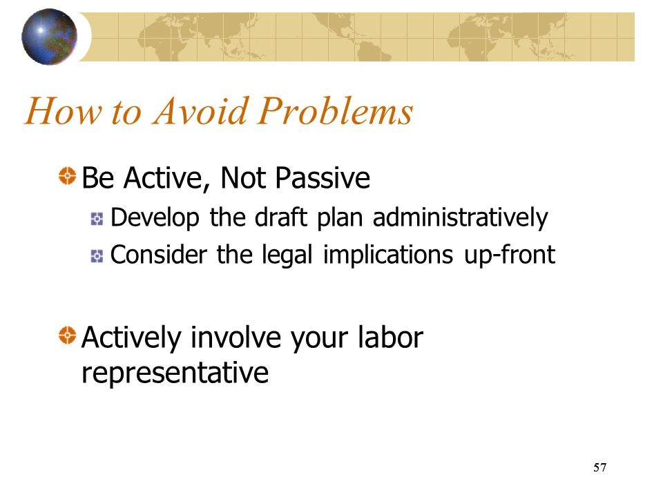 How to Avoid Problems Be Active, Not Passive