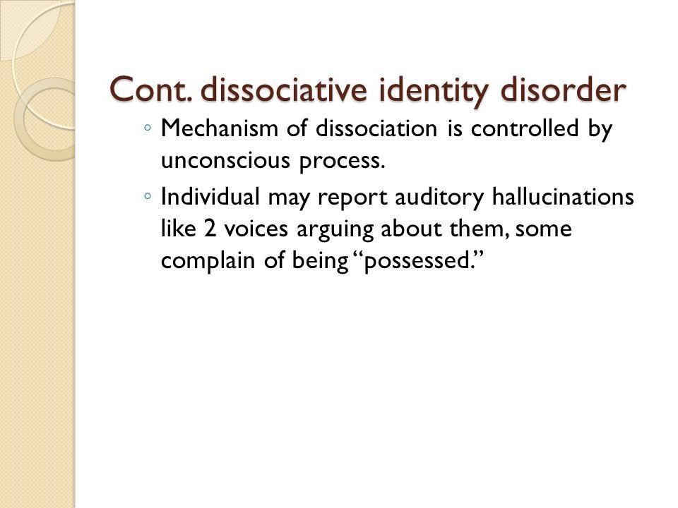Cont. dissociative identity disorder