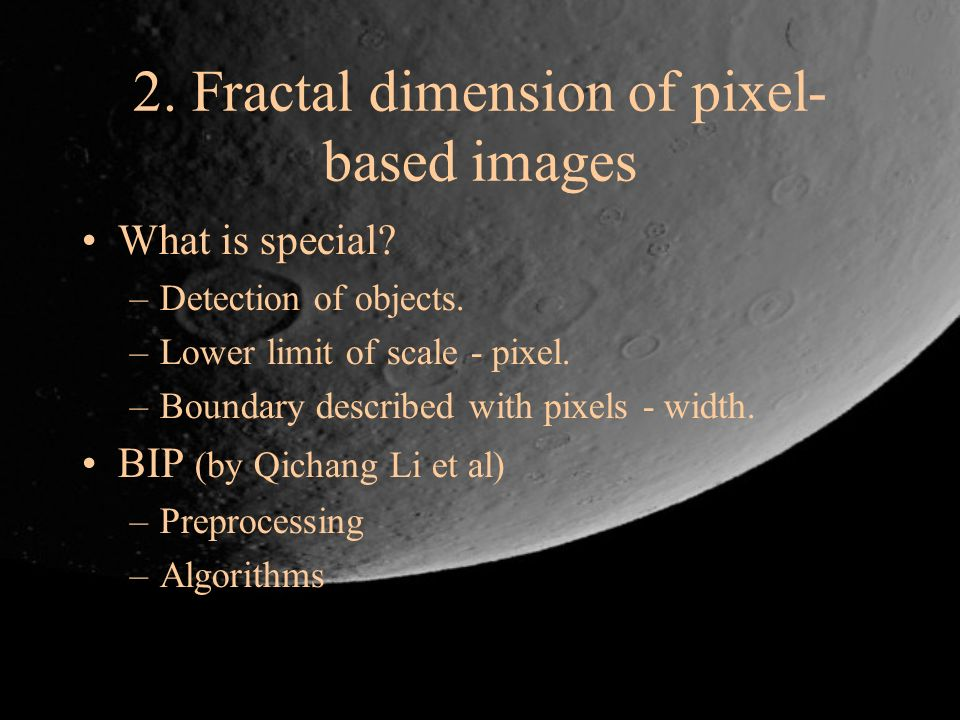 2. Fractal dimension of pixel-based images