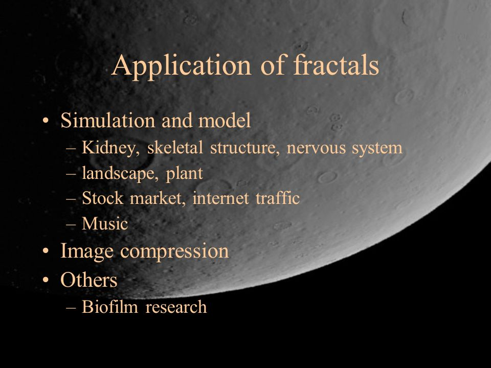 Application of fractals