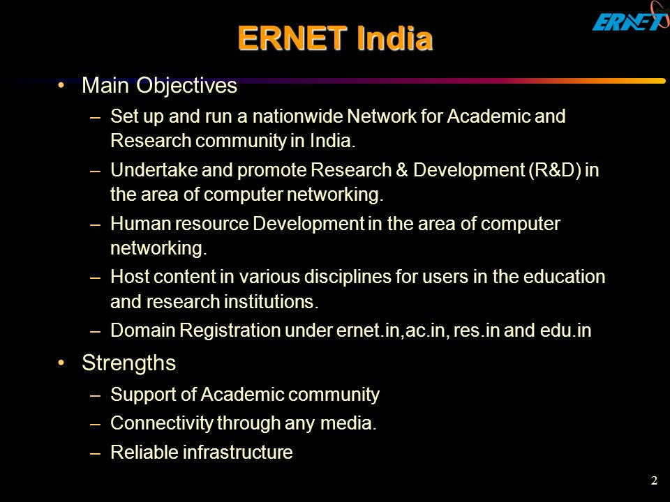 ERNET India Main Objectives Strengths