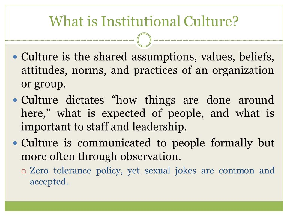 What is Institutional Culture