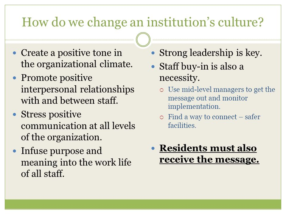 How do we change an institution's culture