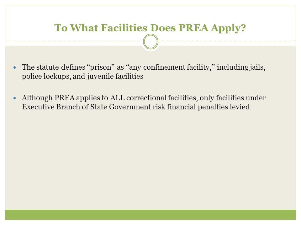To What Facilities Does PREA Apply
