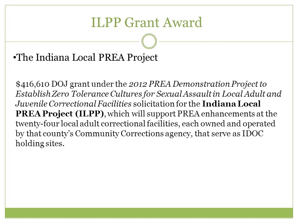 ILPP Grant Award The Indiana Local PREA Project