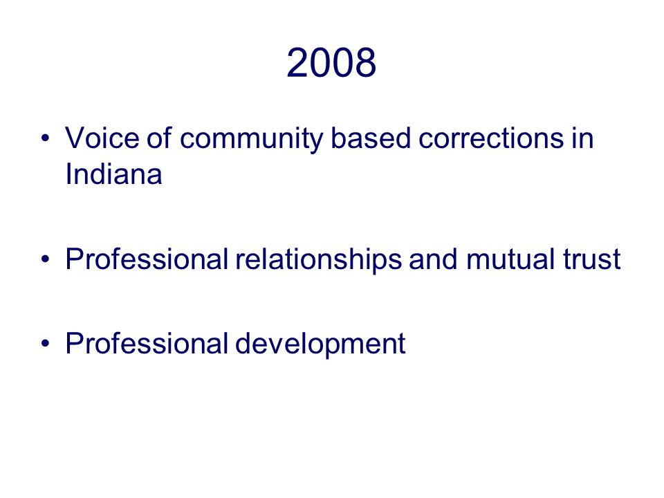 2008 Voice of community based corrections in Indiana