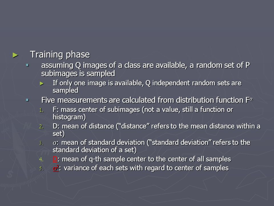 Training phase assuming Q images of a class are available, a random set of P subimages is sampled.