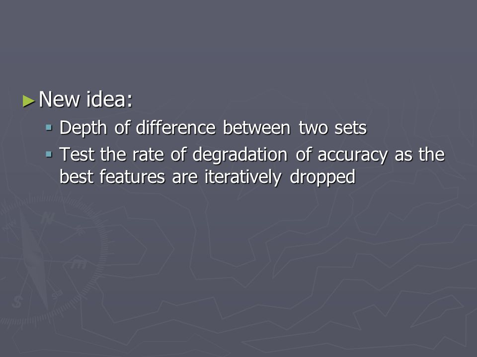 New idea: Depth of difference between two sets