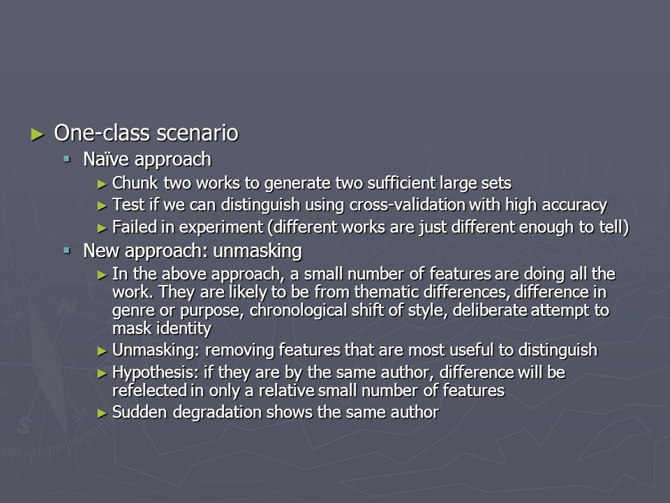 One-class scenario Naïve approach New approach: unmasking
