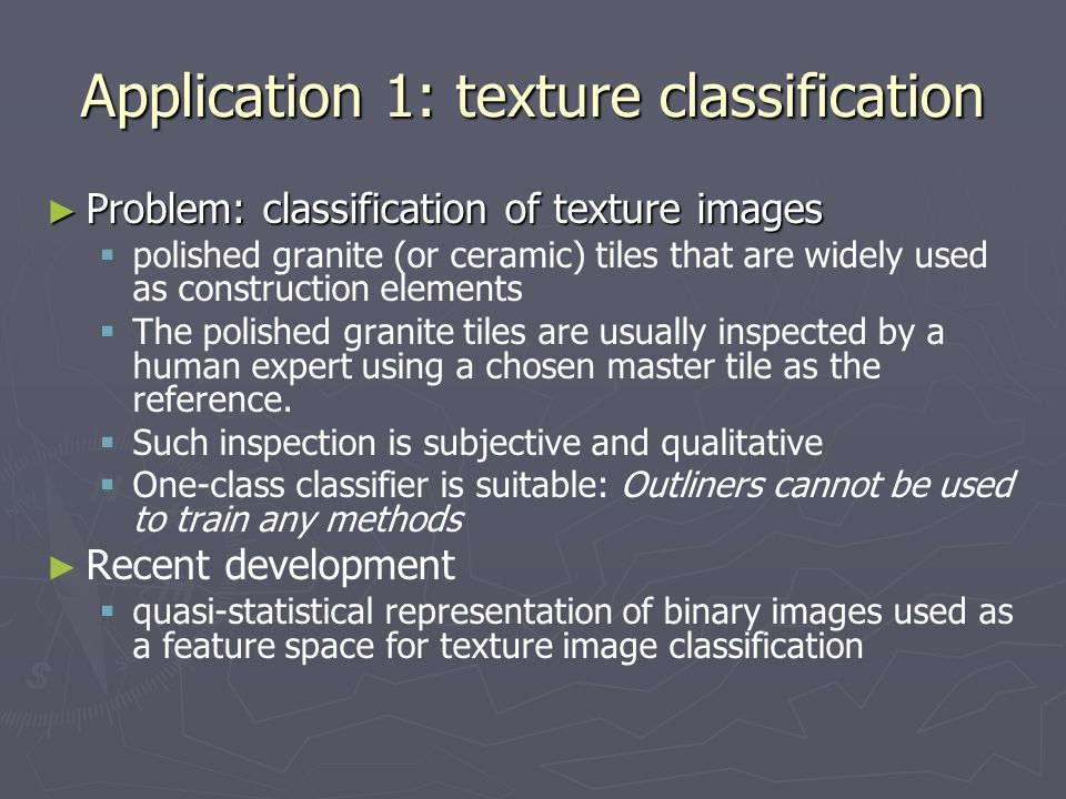 Application 1: texture classification