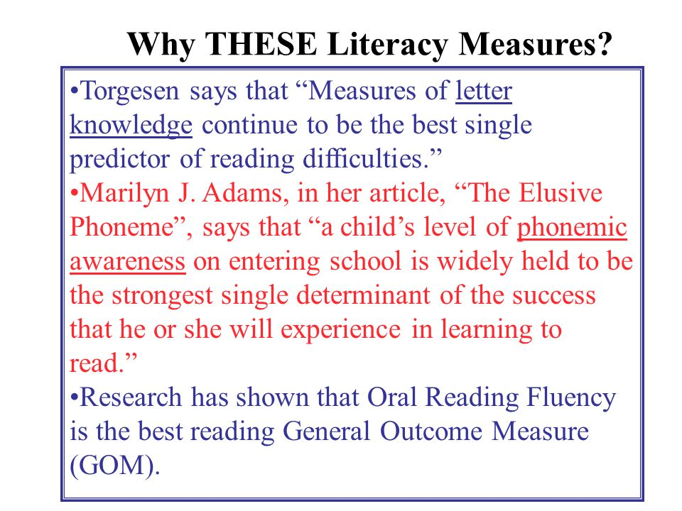 Why THESE Literacy Measures