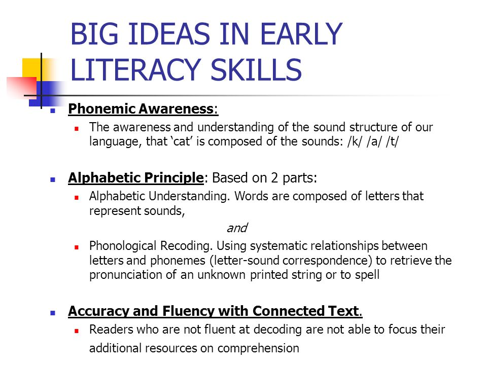 BIG IDEAS IN EARLY LITERACY SKILLS