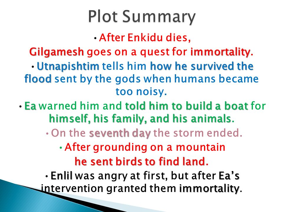 gilgamesh elements of plot The epic of gilgamesh is one of the oldest and greatest works of  that has  taken inspiration and plot elements from the epic of gilgamesh.