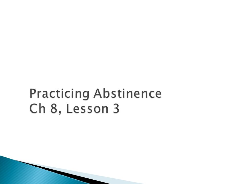 Practicing Abstinence Ch 8, Lesson 3