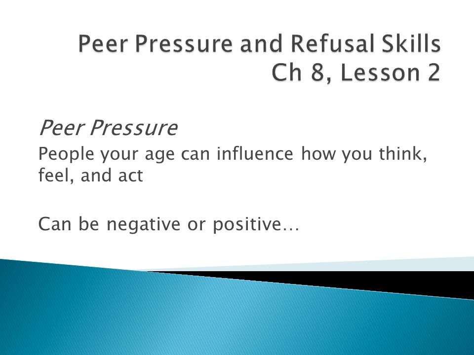 Peer Pressure and Refusal Skills Ch 8, Lesson 2