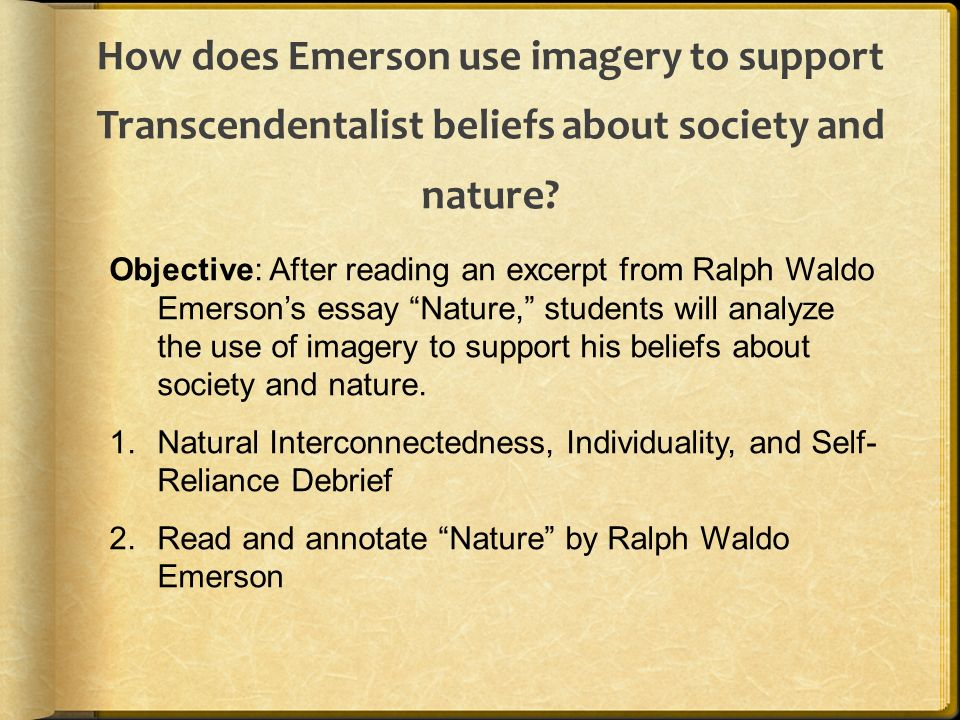 transcendentalism dead poets society and self reliance Transcendental ideas in, dead poets society transcendentalism was a prominent philosophical movement in the mid 1800s poets such as ralph waldo emerson, henry david thoreau, and walt whitman were transcendentalist literary work artists who believed that society and its institutions impeded individual self reliance.