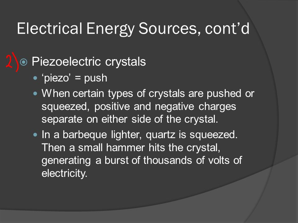 Electrical Energy Sources, cont'd
