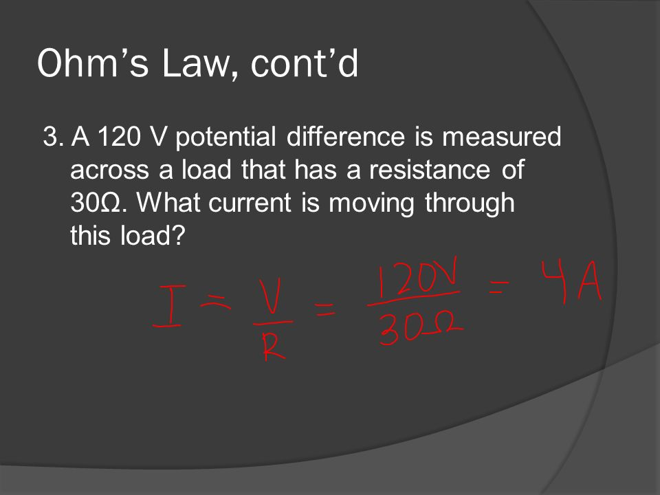 Ohm's Law, cont'd 3.