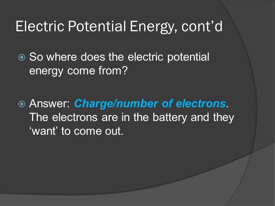 Electric Potential Energy, cont'd