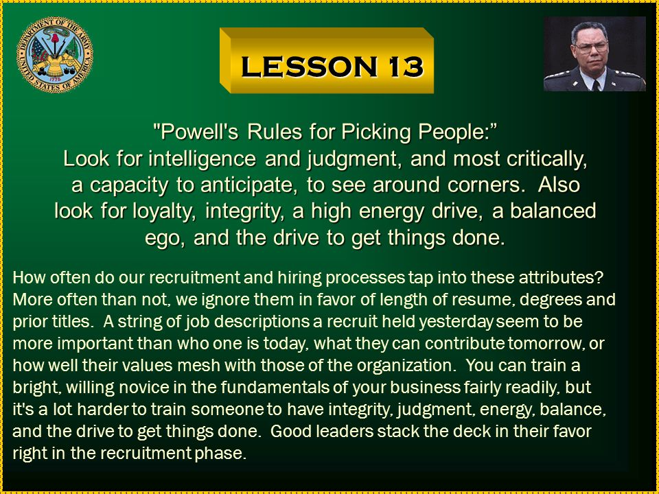 LESSON 13 Powell s Rules for Picking People: