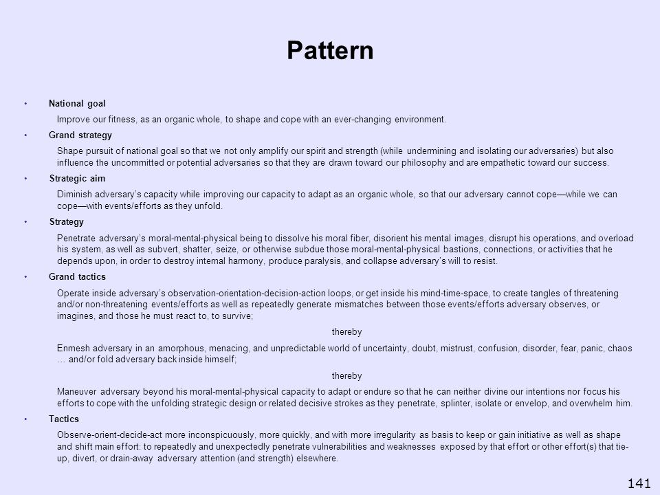 Pattern National goal. Improve our fitness, as an organic whole, to shape and cope with an ever-changing environment.