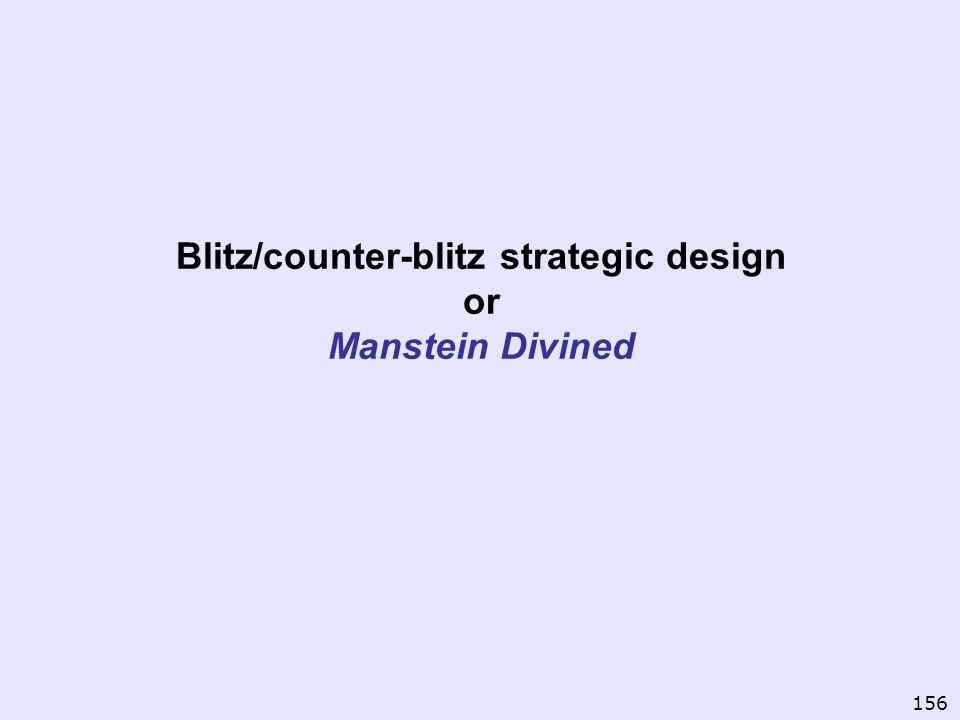 Blitz/counter-blitz strategic design or Manstein Divined