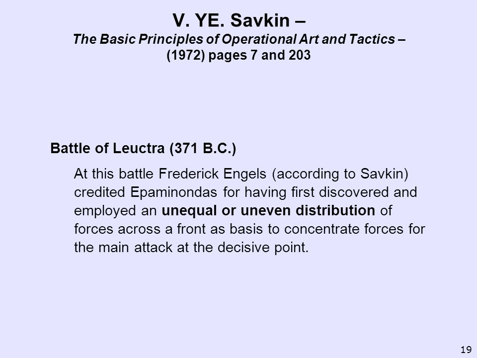 V. YE. Savkin – The Basic Principles of Operational Art and Tactics – (1972) pages 7 and 203