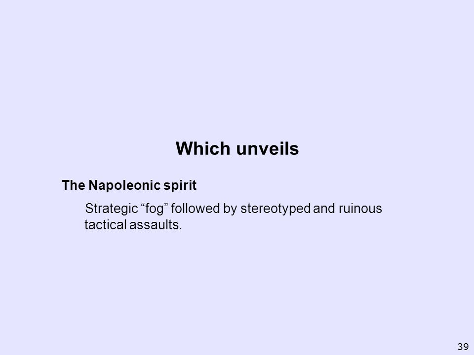 Which unveils The Napoleonic spirit