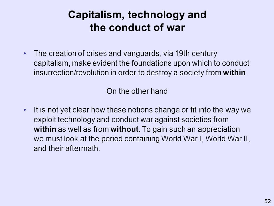 Capitalism, technology and the conduct of war