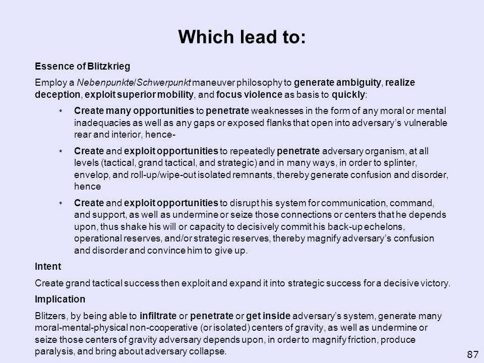 Which lead to: Essence of Blitzkrieg
