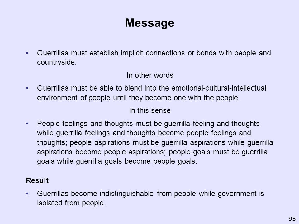 Message Guerrillas must establish implicit connections or bonds with people and countryside. In other words.
