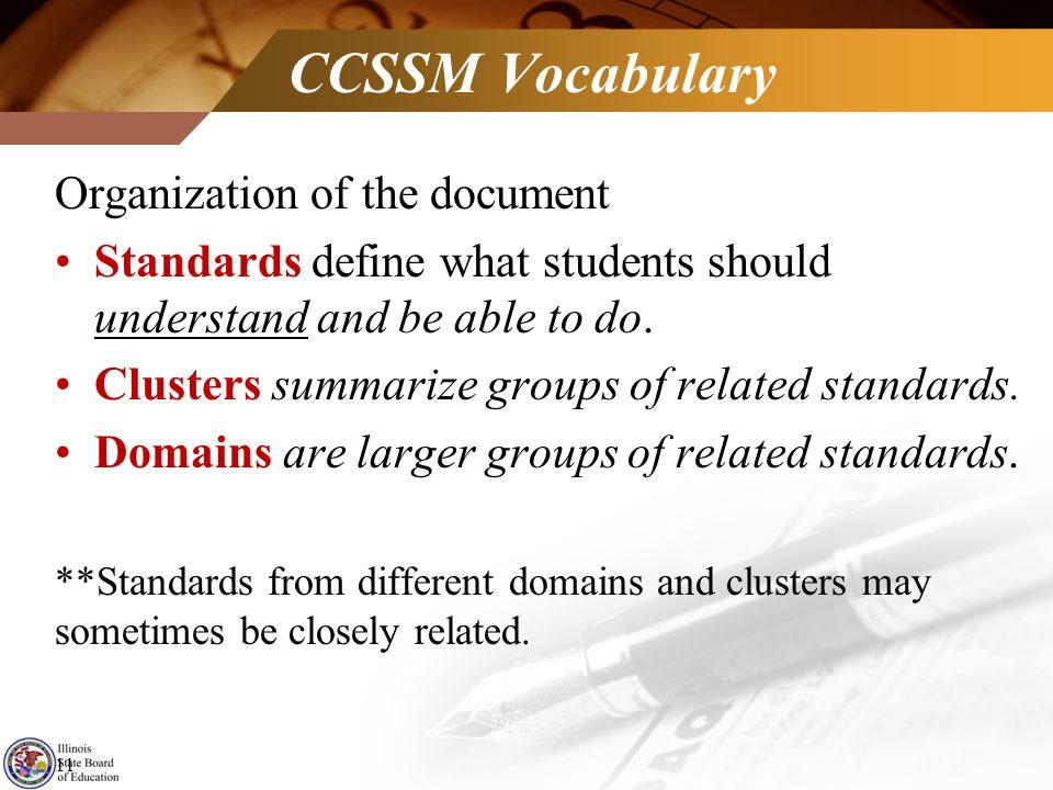 CCSSM Vocabulary Organization of the document