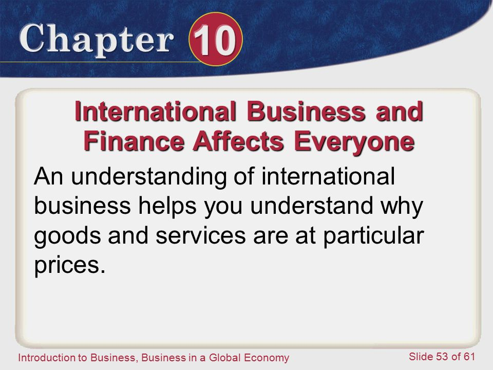 International Business and Finance Affects Everyone