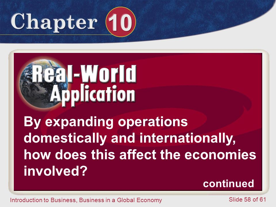 By expanding operations domestically and internationally, how does this affect the economies involved