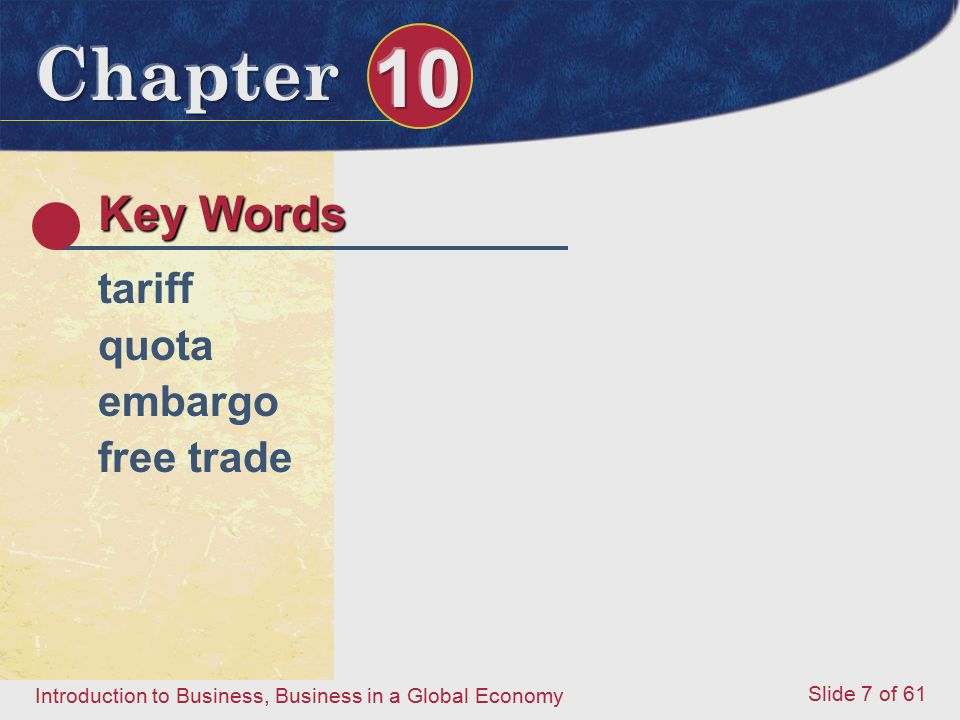 Key Words tariff quota embargo free trade