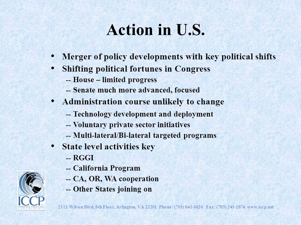 Action in U.S. Merger of policy developments with key political shifts