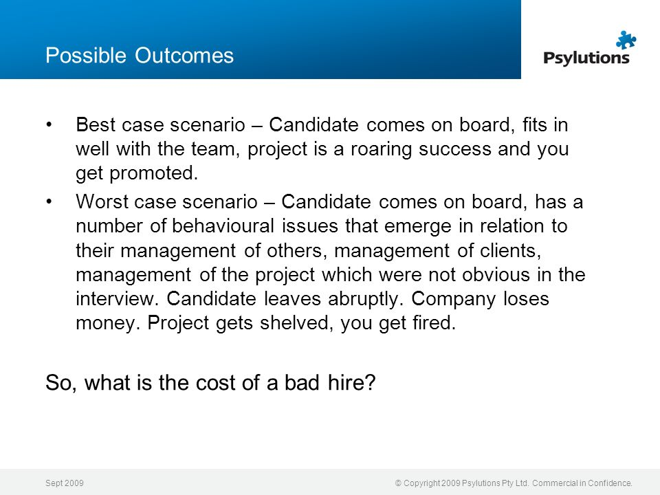 So, what is the cost of a bad hire