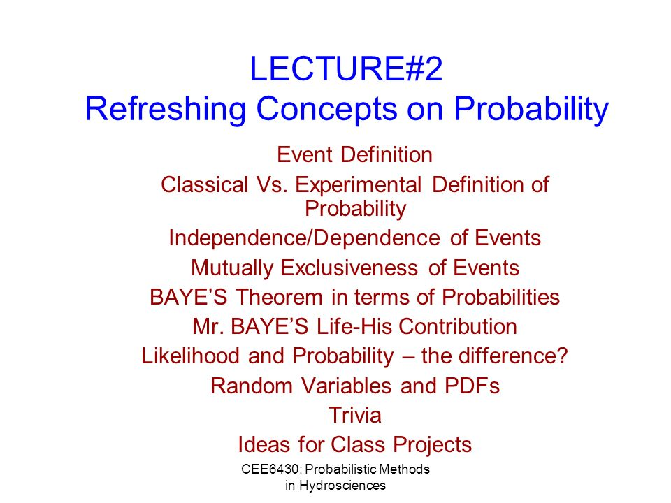 LECTURE#2 Refreshing Concepts on Probability