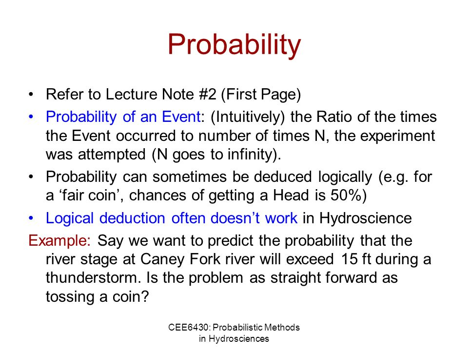 CEE6430: Probabilistic Methods in Hydrosciences