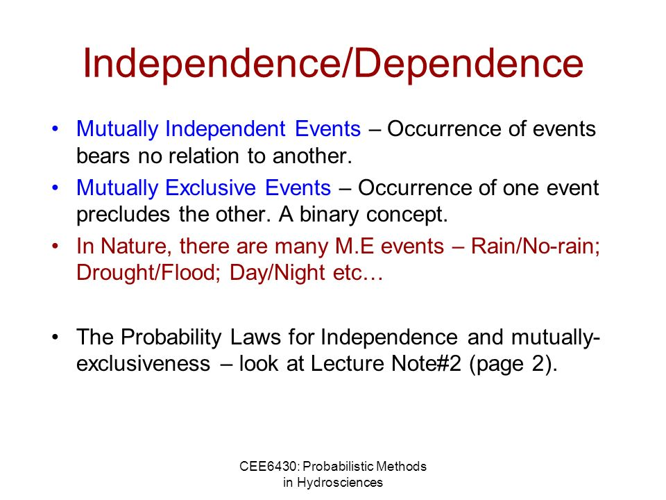 Independence/Dependence
