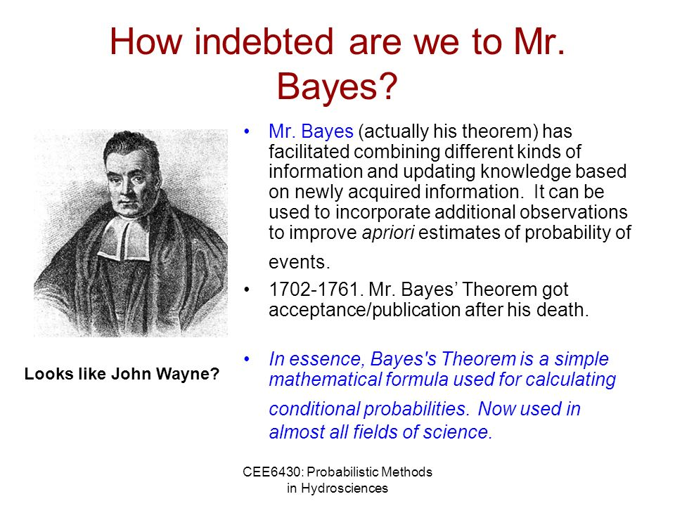 How indebted are we to Mr. Bayes