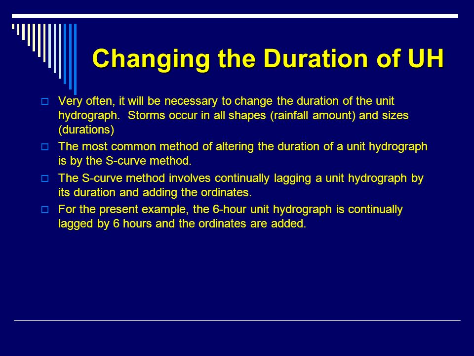 Changing the Duration of UH