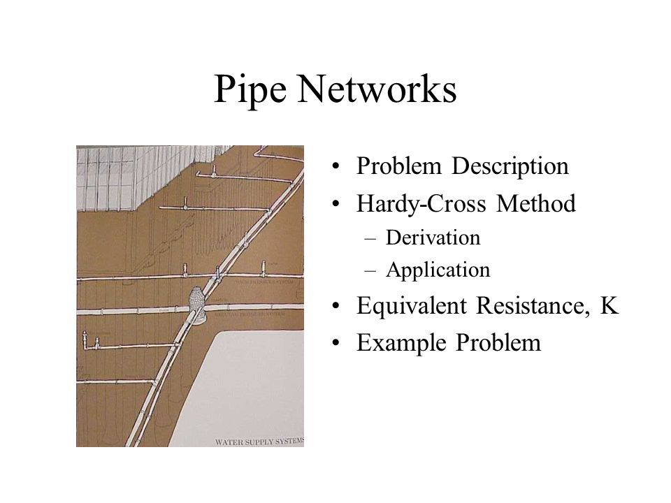 Pipe Networks Problem Description Hardy-Cross Method
